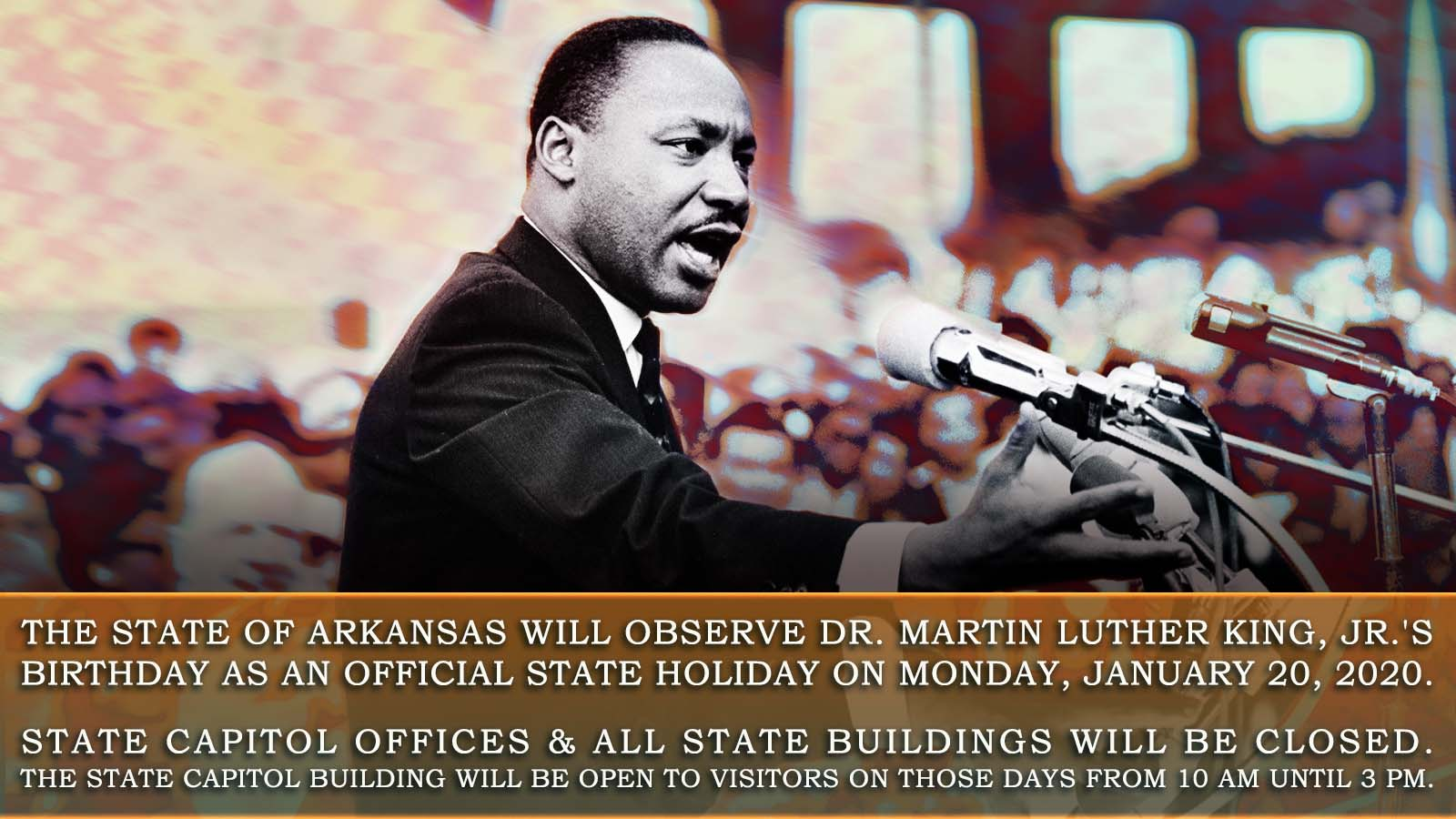 Official State Holiday Bulletin Martin Luther King Jr S Birthday Arkansas House Of Representatives